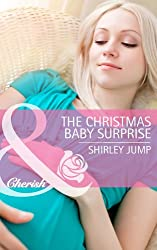The Christmas Baby Surprise (Mills & Boon Cherish) (The Gingerbread Girls Book 1)