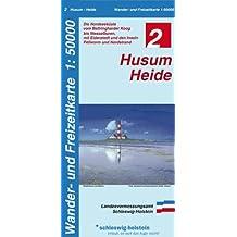 Husum - Heide 1 : 50 000: Wander- und Freizeitkarte. Die Nordseeküste vom Beltringharder Koog bis Wesselburen, mit Eiderstedt und den Inseln Pellworm, Nordstrand und Helgoland