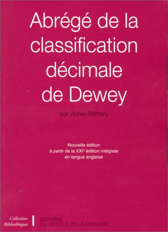 Abrégé de la classification décimale de Dewey par Annie Béthery