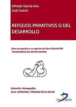 Reflejos primitivos o del desarrollo (Capítulo del libro