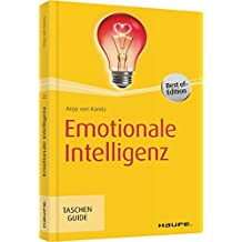 Emotionale Intelligenz (Haufe TaschenGuide)