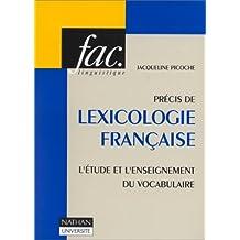PRECIS DE LEXICOLOGIE FRANCAISE. L'étude et l'enseignement du vocabulaire