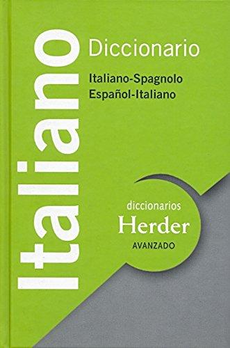 Diccionario Avanzado Italiano. Italiano-Spagnolo / Español-Italiano