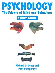 Psychology: The Science of Mind and Behaviour - Study Guide