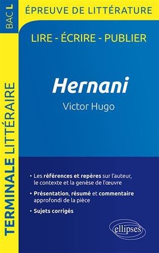 Hernani, Victor Hugo - BAC L 2019 - Épreuve de littérature par Guillaume Bardet