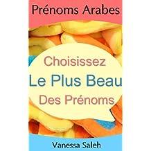 Prénoms Arabes Garçons et Filles (French Edition)