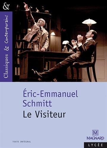 Le Visiteur par Eric-Emmanuel Schmitt