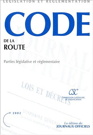 Code de la route : parties legislative et reglementaire