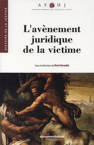 L'avènement juridique de la victime