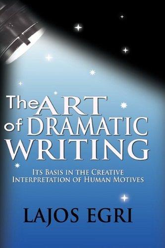 Bn Basis (The Art Of Dramatic Writing: Its Basis In The Creative Interpretation Of Human Motives by Lajos Egri (2009-05-19))
