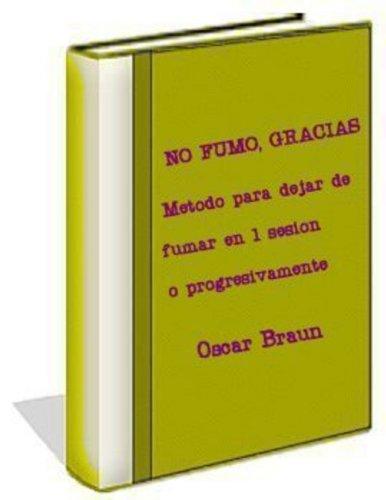 NO FUMO, GRACIAS por Oscar Braun
