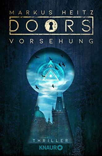 DOORS - VORSEHUNG: Roman (Die Doors-Serie Staffel 2)