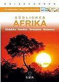 Gaia Südliches Afrika: Südafrika · Namibia · Simbabwe · Botswana -
