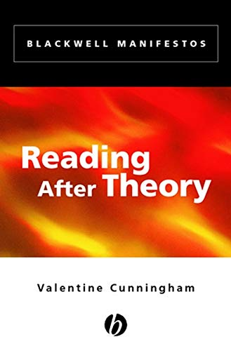 Reading After Theory (Wiley-Blackwell Manifestos)