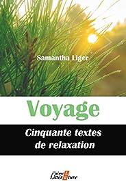 Voyage: Cinquante textes de relaxation