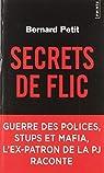 Secrets de flic par Petit