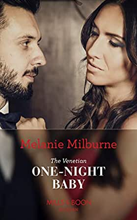 The Venetian One-Night Baby (Mills & Boon Modern) (One Night With
