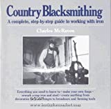 Country Blacksmithing by Charles McRaven (1981-10-29)
