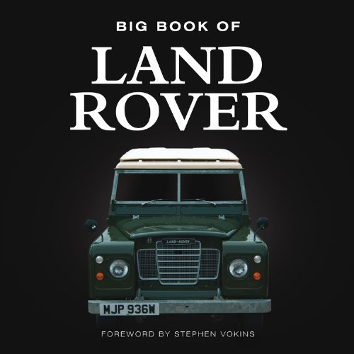 Big Book of Land Rover (Big Books) por Steve Vokins