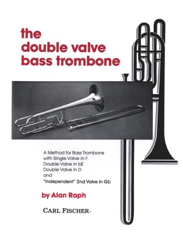 Double Valve Bass Trombone Method Trombone