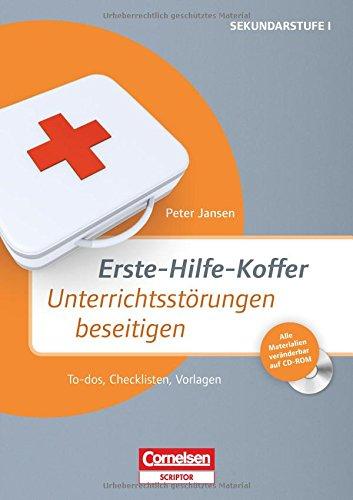 Erste-Hilfe-Koffer: Unterrichtsstörungen beseitigen: To-dos, Checklisten, Vorlagen. Buch mit Kopiervorlagen auf CD-ROM