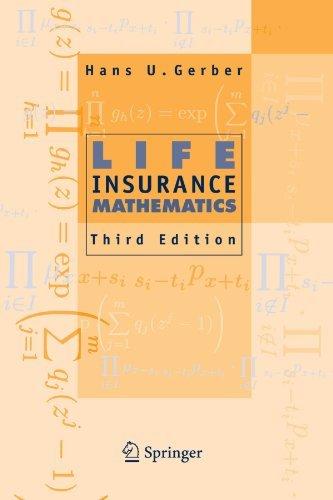 Life Insurance Mathematics by Hans U. Gerber (2010-02-19)