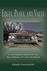 Edges, Peaks, and Vales: A Mythocartography of California at the Margins (Animate California Trilogy Book 3) (English Edition)