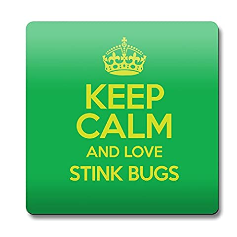 Green Keep Calm and Love Stink Bugs aimant couleur 2070