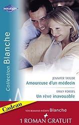 Amoureuse d'un médecin - Un rêve inavouable - Urgence à Bayside (Harlequin Blanche)