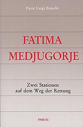 Fatima-Medjugorje: Zwei Stationen auf dem Weg der Rettung