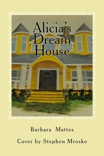 Alicia's Dream House