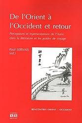 De l'Orient à l'Occident et retour : Perceptions et représentations de l'Autre dans la littérature et les guides de voyage