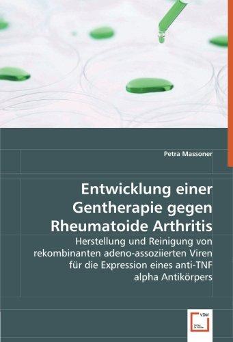 Entwicklung einer Gentherapie gegen Rheumatoide Arthritis: Herstellung und Reinigung von rekombinanten adeno-assoziierten Viren für die Expression eines anti-TNF alpha Antikörpers
