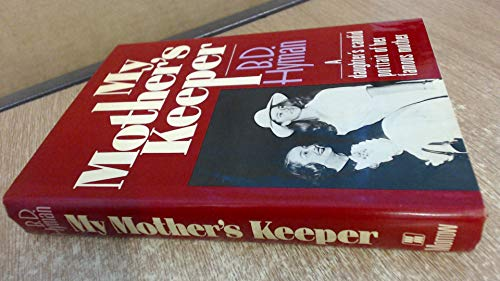My Mother's Keeper - Keeper Mother
