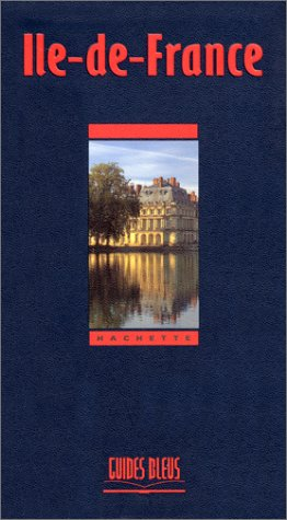 Guide Bleu : Île-de-France
