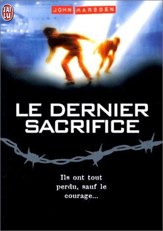 Le Dernier sacrifice, tome 3