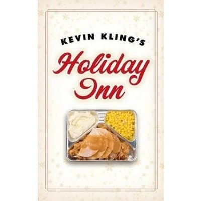 kevin-klings-holiday-inn-by-author-kevin-kling-december-2009