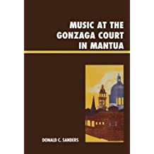 Music at the Gonzaga Court in Mantua