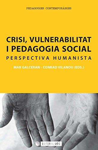 Crisi, vulnerabilitat i pedagogia social (Manuals) (Catalan Edition)