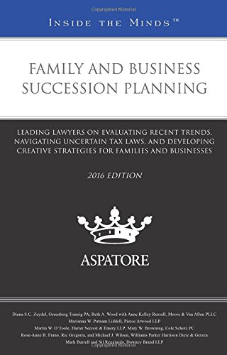 family-and-business-succession-planning-leading-lawyers-on-evaluating-recent-trends-navigating-uncer