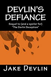 Devlin's Defiance: Book Two of the Devlin Quatrology