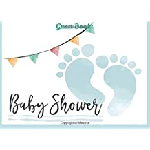 Baby Shower Guest Book for Boy: Baby Guest Book Shower,Welcome Baby Message Book,Advice for Parents and Wishes for baby,Comments or Predictions: Volume 1 (Baby Shower Guest Book Boy)