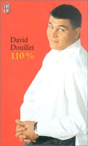 110% : 18 clés pour devenir un champion de la vie par David Douillet