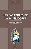 Les paraboles de la Miséricorde