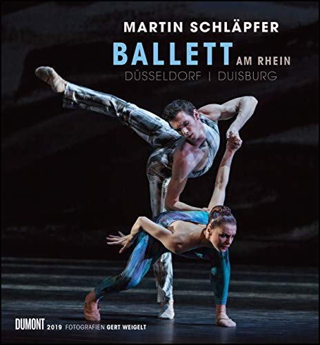 Musik Tanz Kostüm Theater - Martin Schläpfer - Ballett am Rhein 2019 - Wandkalender 44,5 x 48,0 cm - Spiralbindung