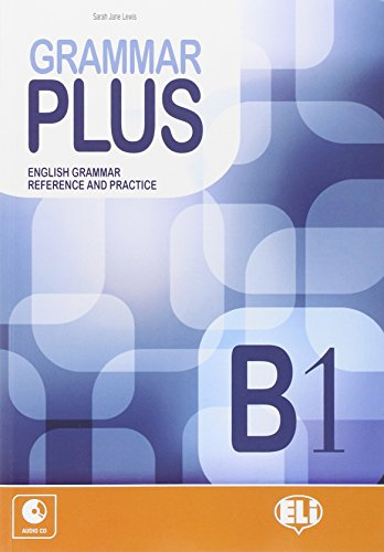 Grammar plus. B1. Con CD Audio. Per le Scuole superiori