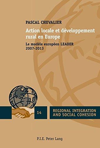Action locale et développement rural en Europe : Le modèle européen LEADER 2007-2013