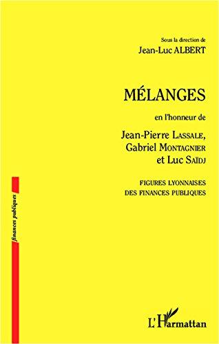 mlanges-en-lhonneur-de-jean-pierre-lassale-gabriel-montagnier-et-luc-sadj-figures-lyonnaises-des-fin