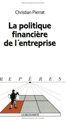 La Politique financière de l'entreprise