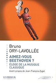 Aimez-vous Beethoven ? par Bruno Ory-Lavollée